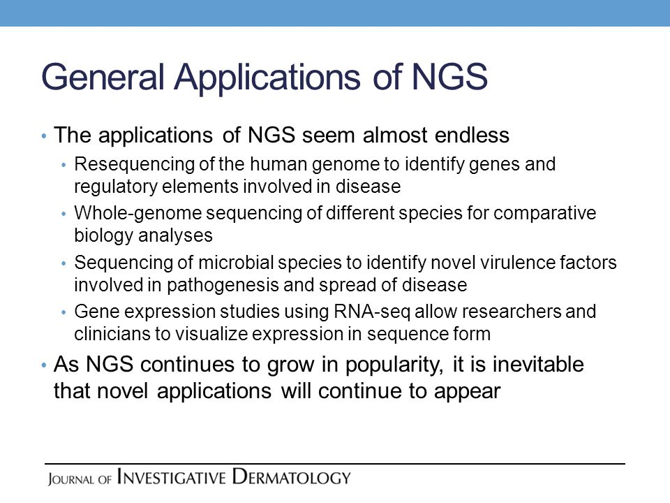 General Applications of NGS