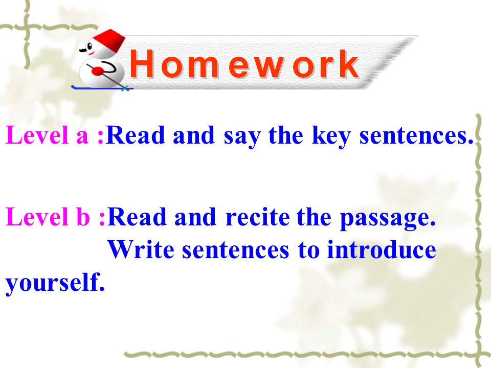 Level a :Read and say the key sentences.