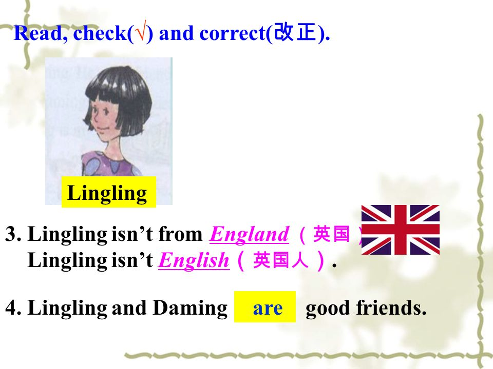 √ Read, check(√) and correct(改正). Lingling