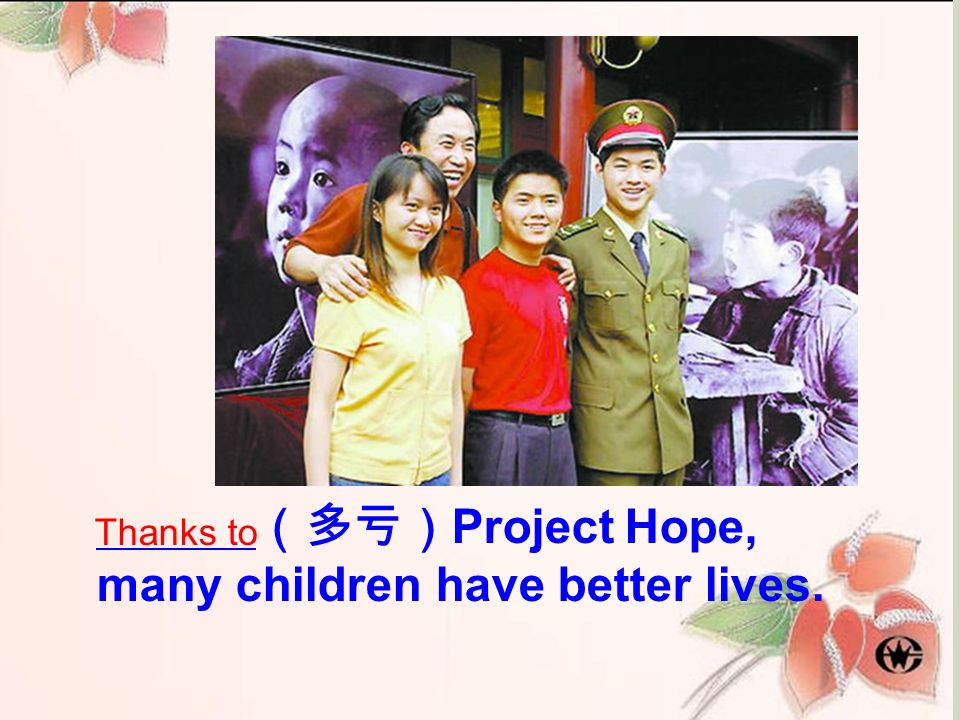 many children have better lives.
