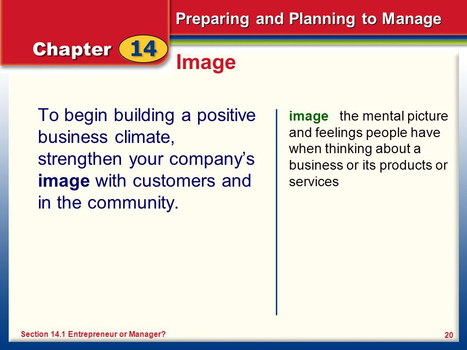 Image To begin building a positive business climate, strengthen your company's image with customers and in the community.