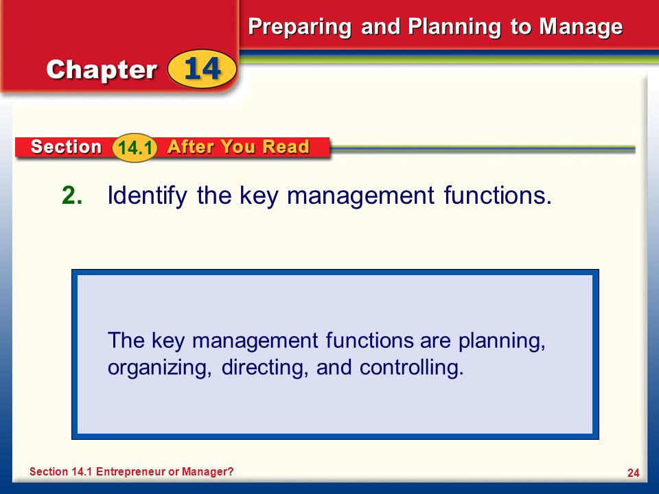 Identify the key management functions.