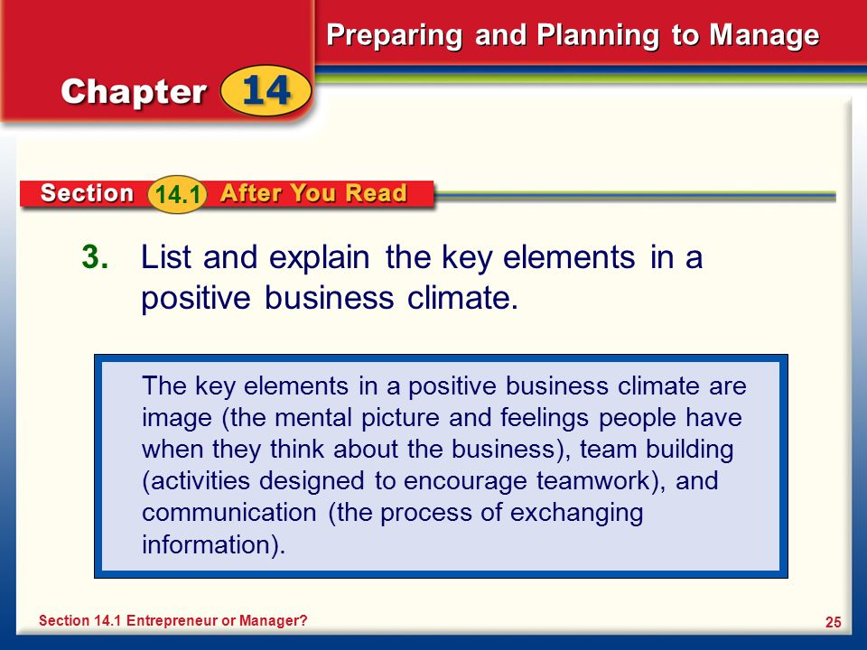 List and explain the key elements in a positive business climate.