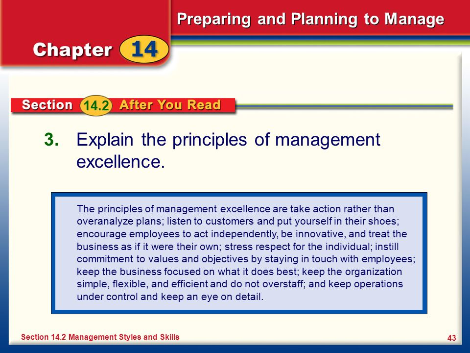 Explain the principles of management excellence.