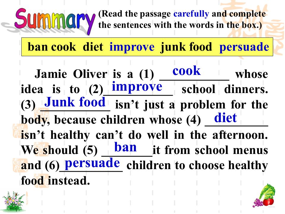 Summary cook improve Junk food diet ban persuade