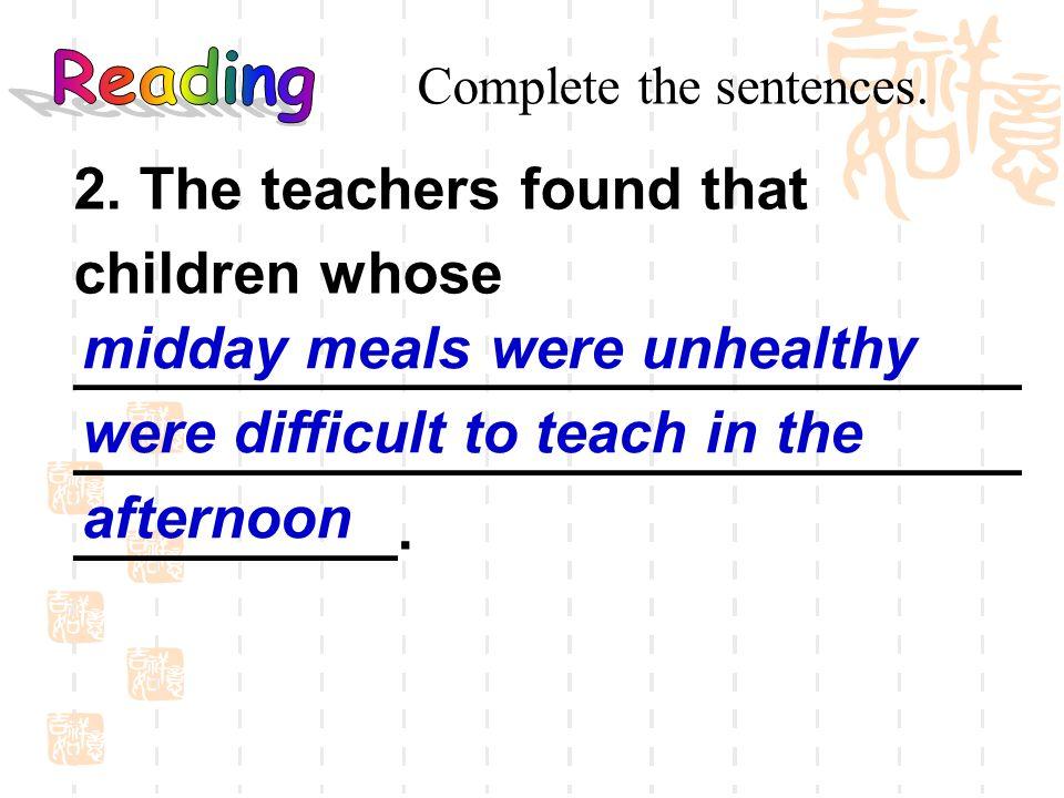 2. The teachers found that children whose