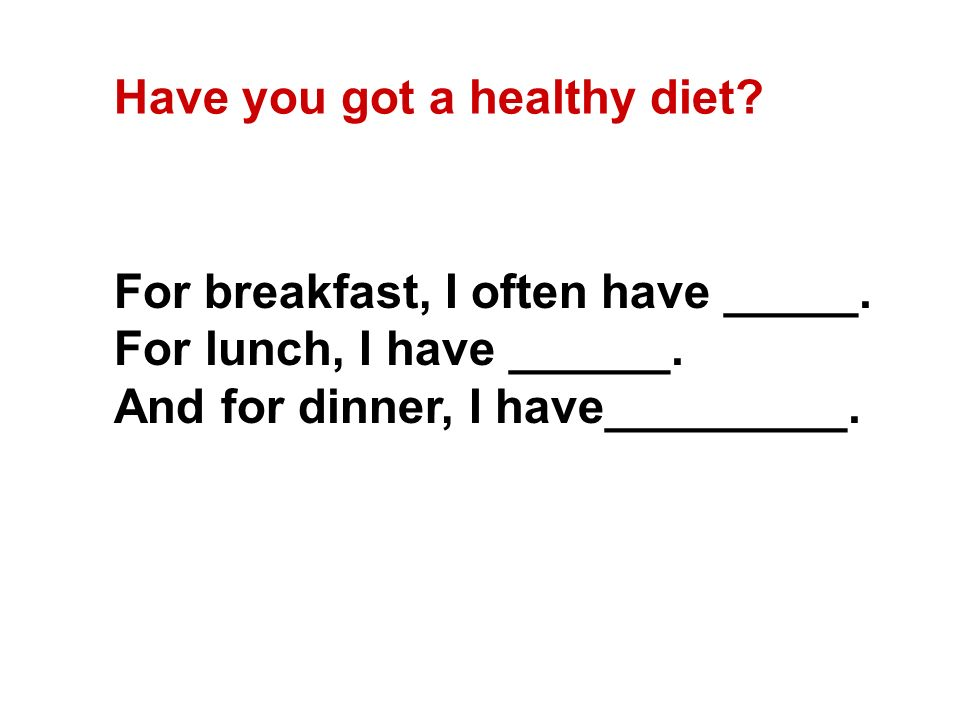 Have you got a healthy diet