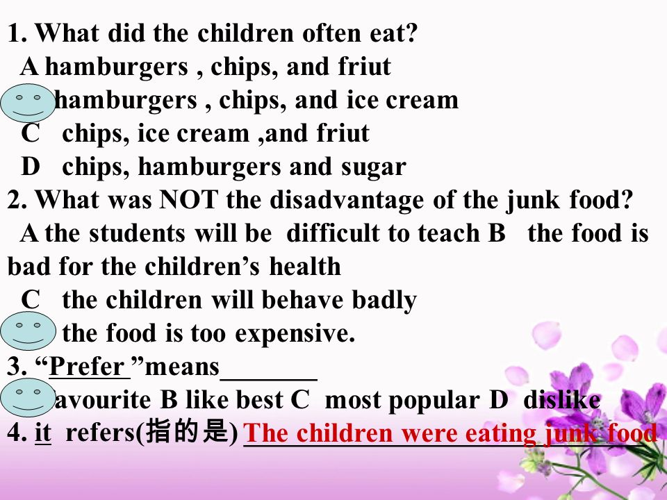 1. What did the children often eat A hamburgers , chips, and friut