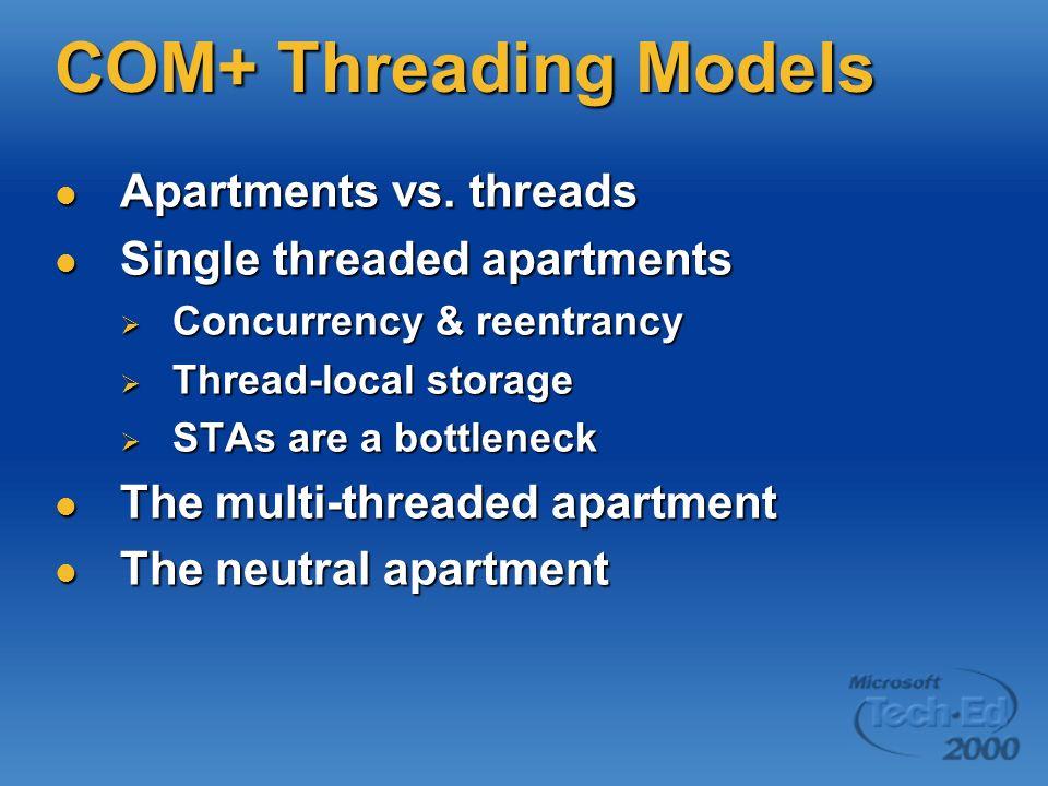 COM+ Threading Models Apartments vs. threads