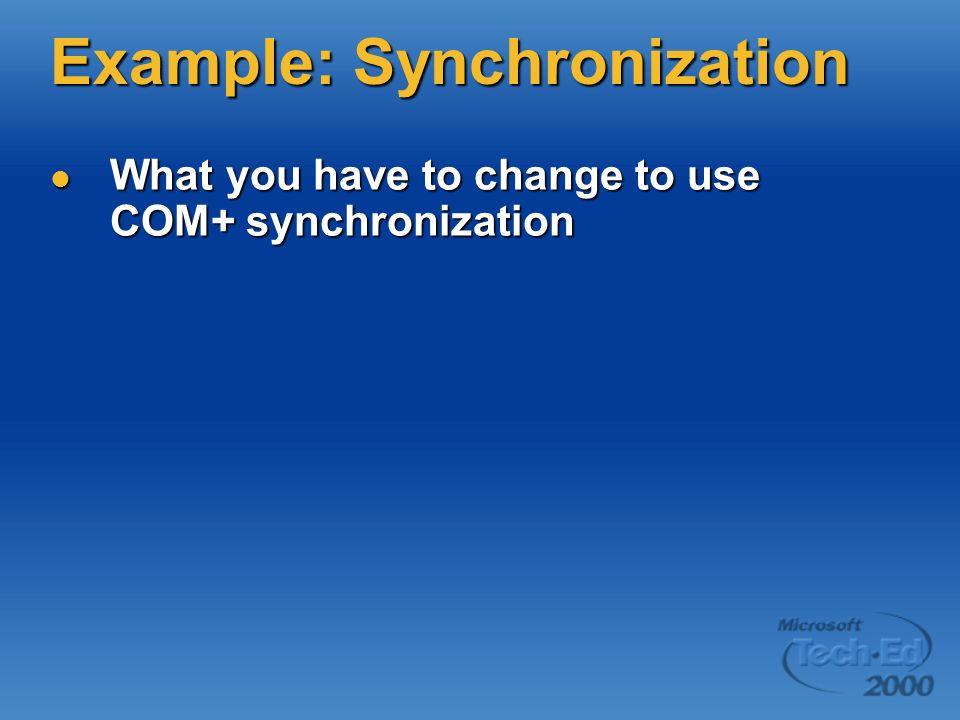 Example: Synchronization