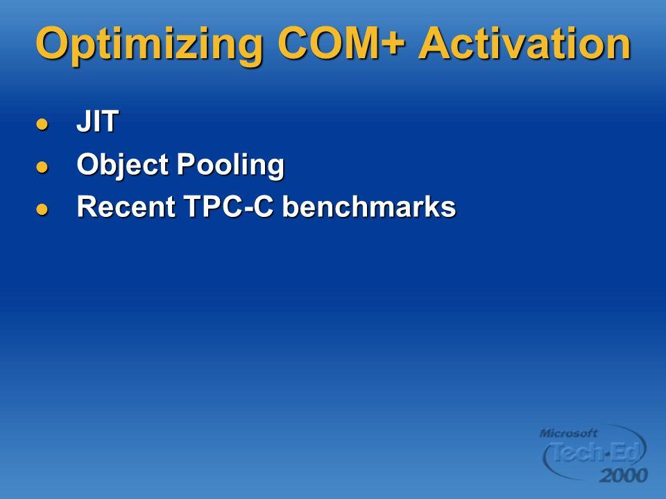 Optimizing COM+ Activation