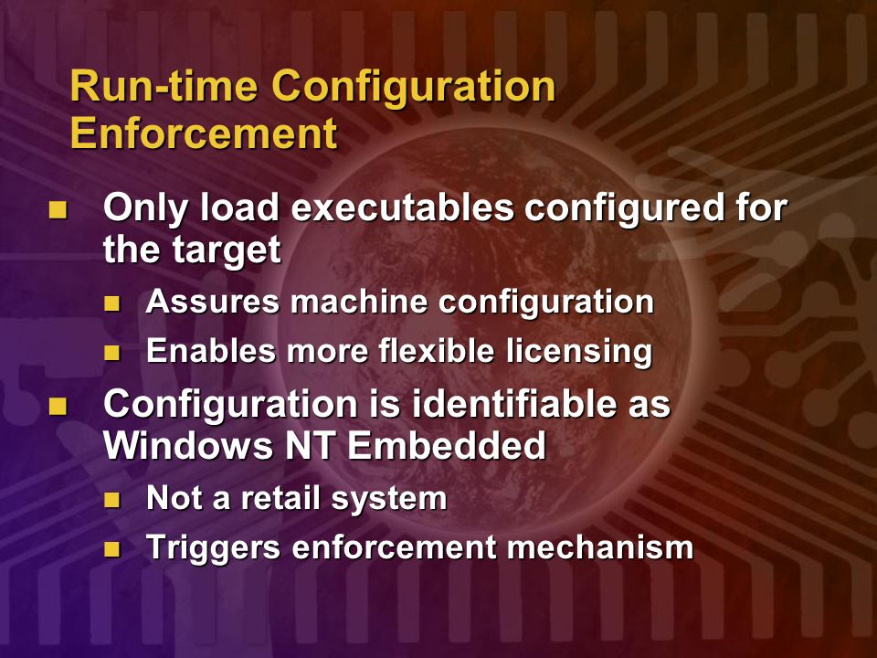 Run-time Configuration Enforcement