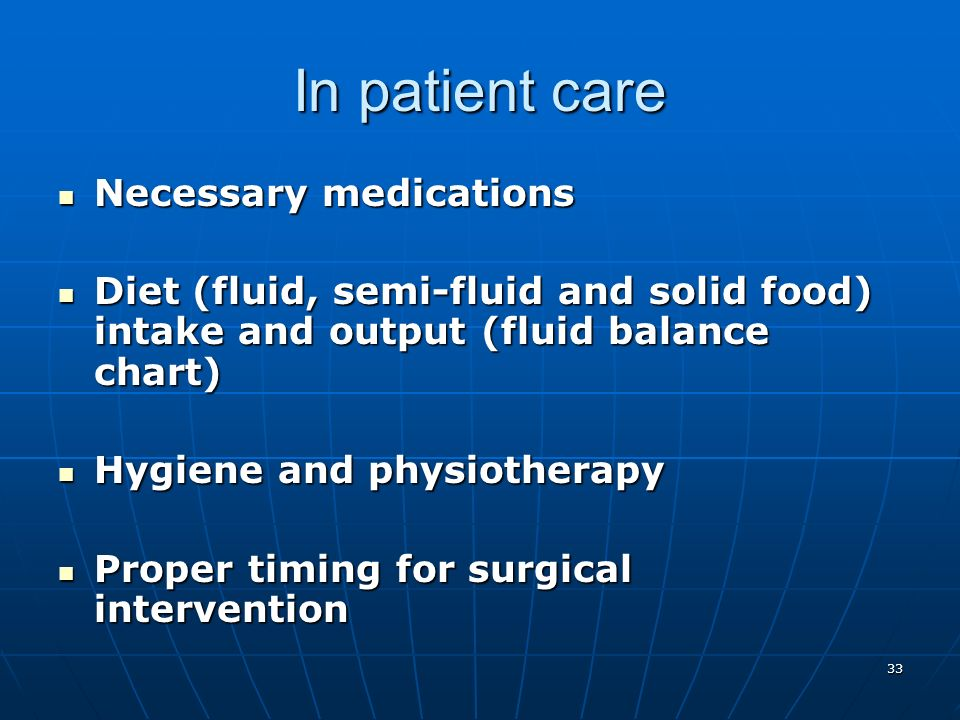 In patient care Necessary medications