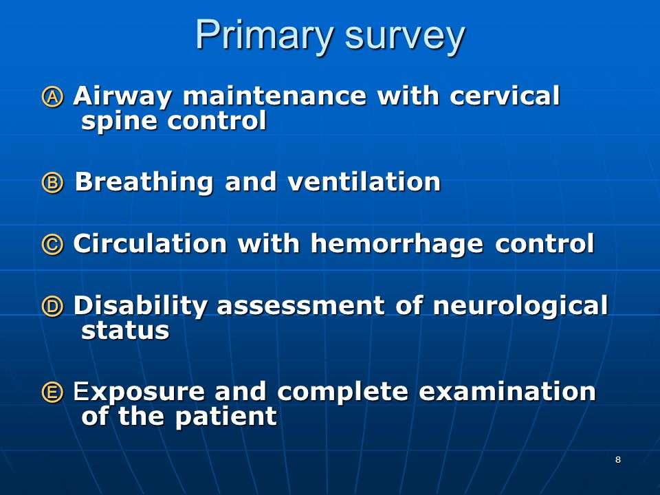 Primary survey Ⓐ Airway maintenance with cervical spine control
