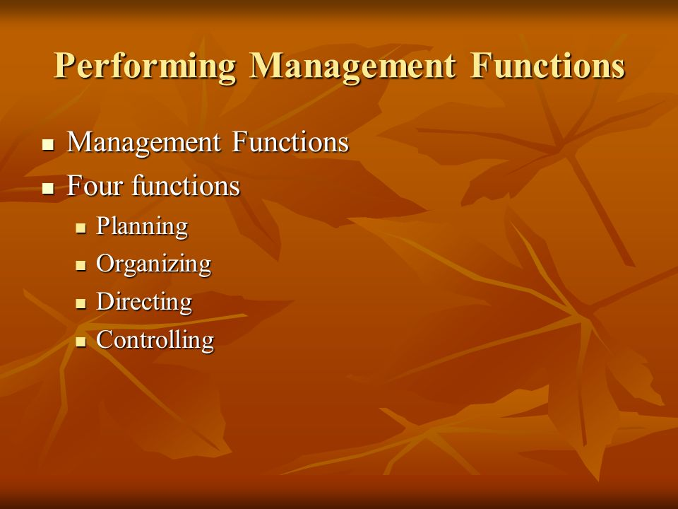Performing Management Functions