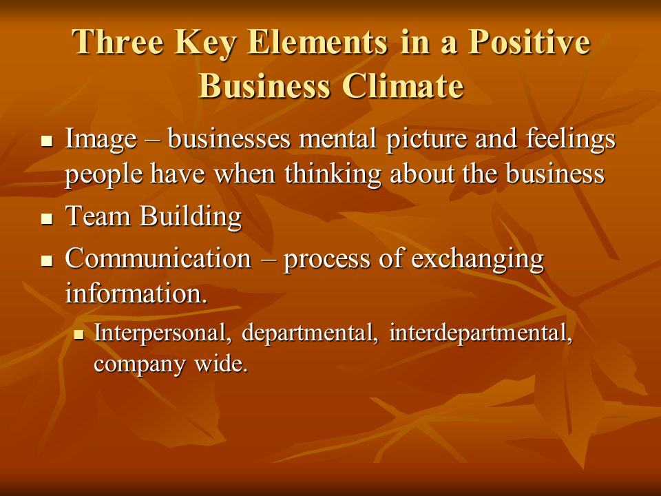 Three Key Elements in a Positive Business Climate