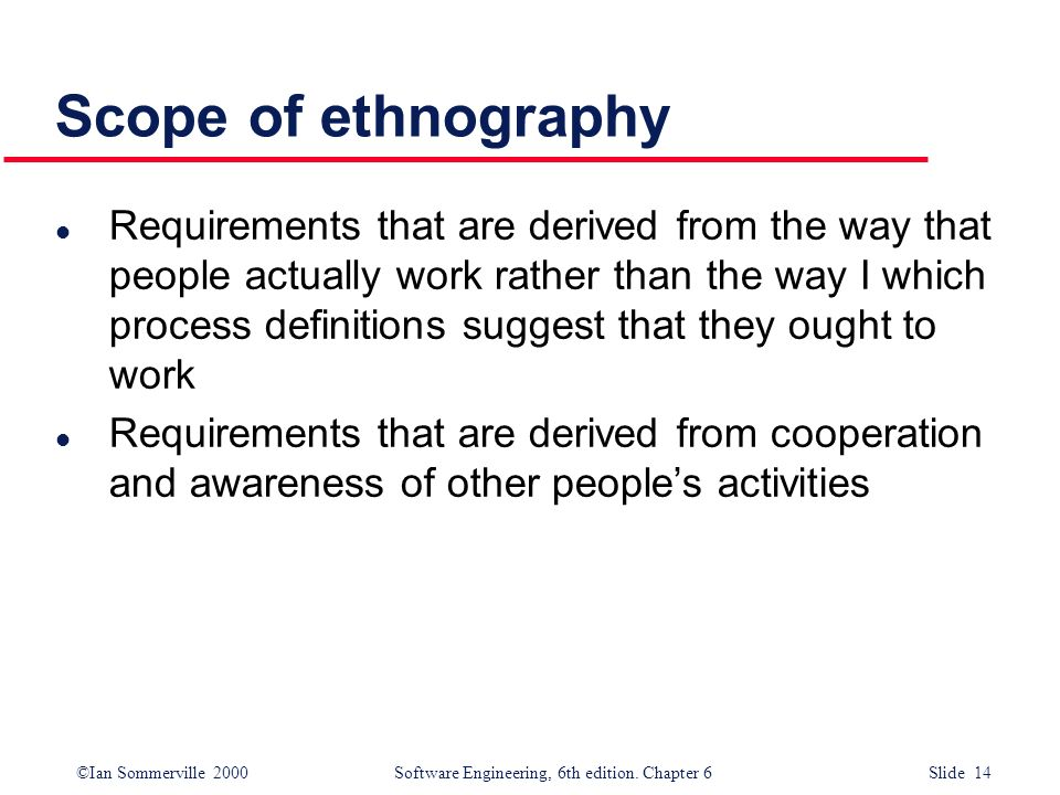 Scope of ethnography