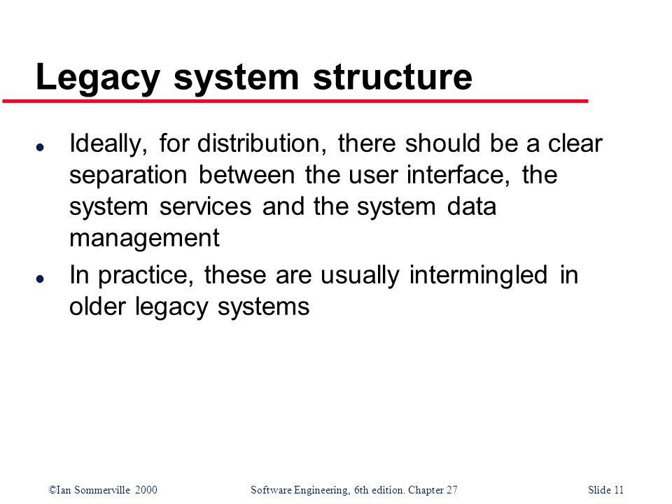 Legacy system structure