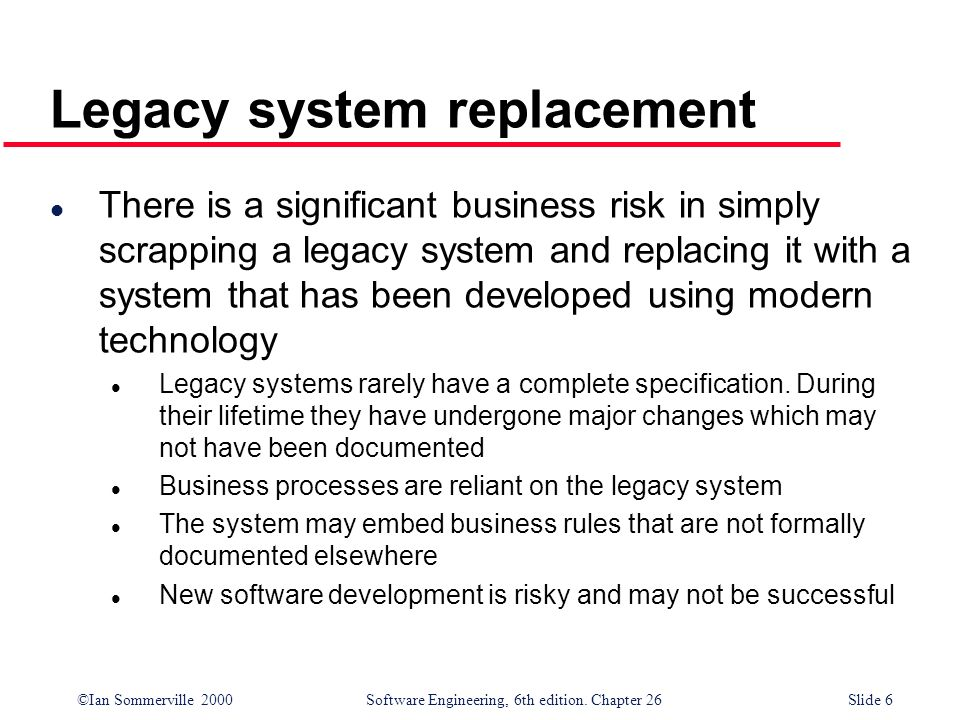 Legacy system replacement