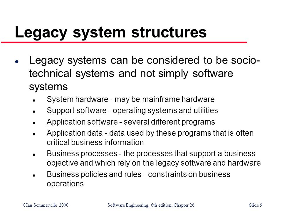Legacy system structures