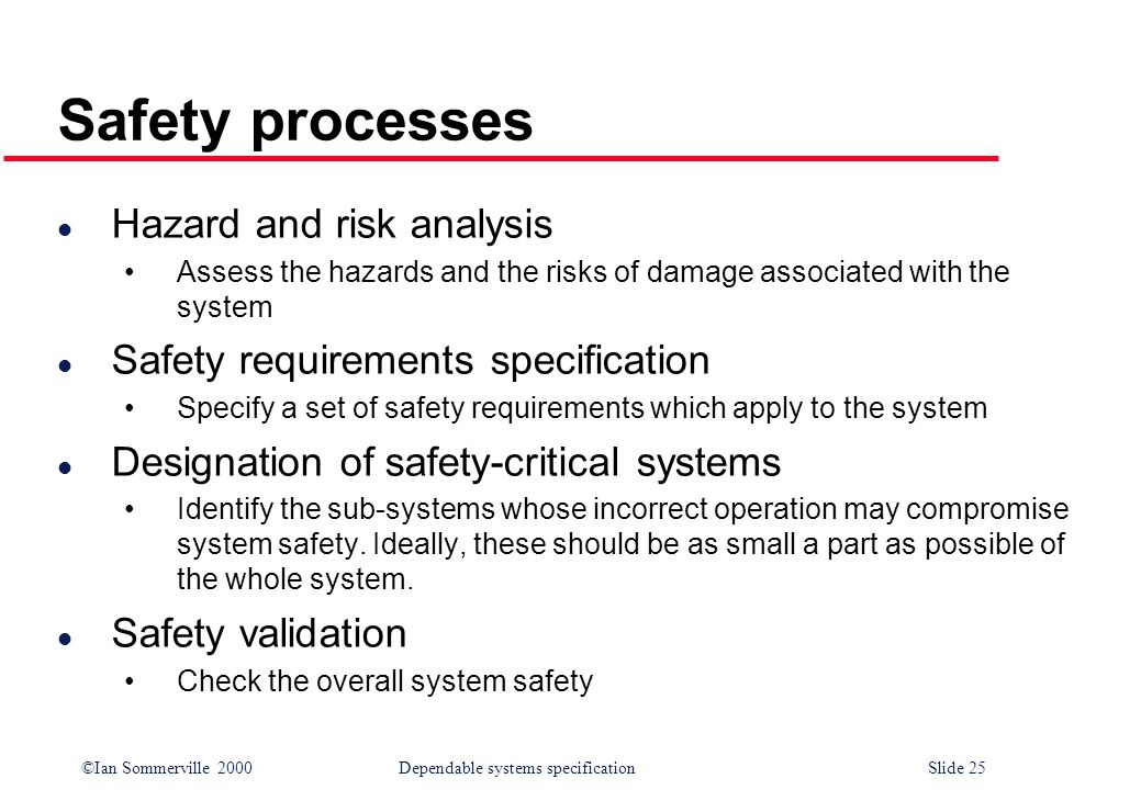 Safety processes Hazard and risk analysis