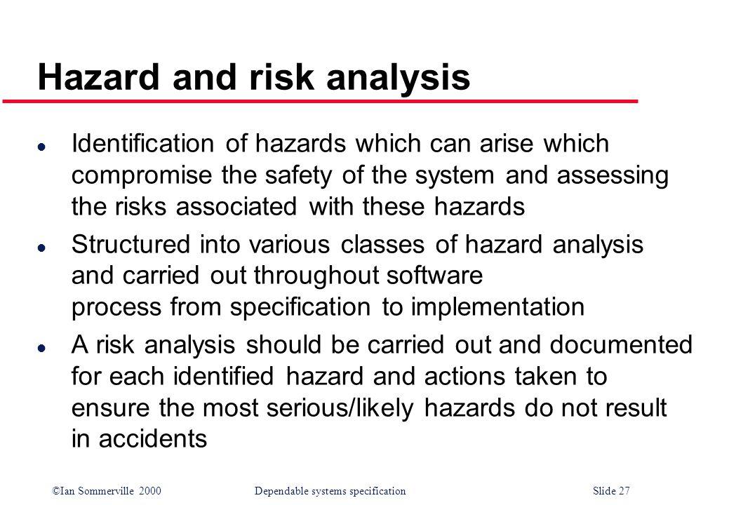 Hazard and risk analysis