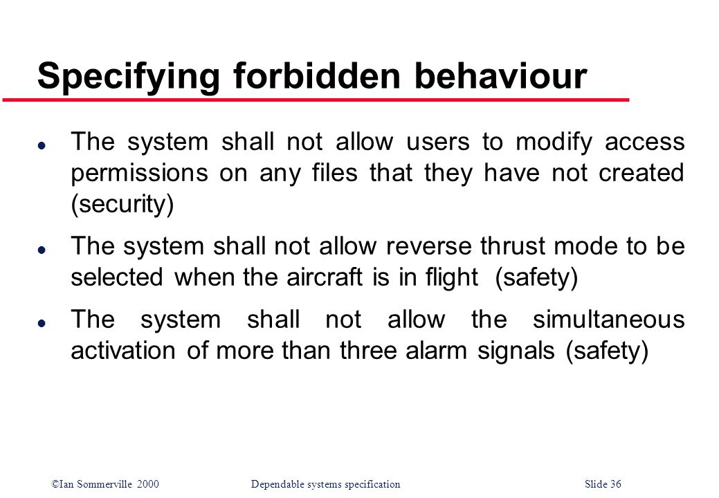 Specifying forbidden behaviour