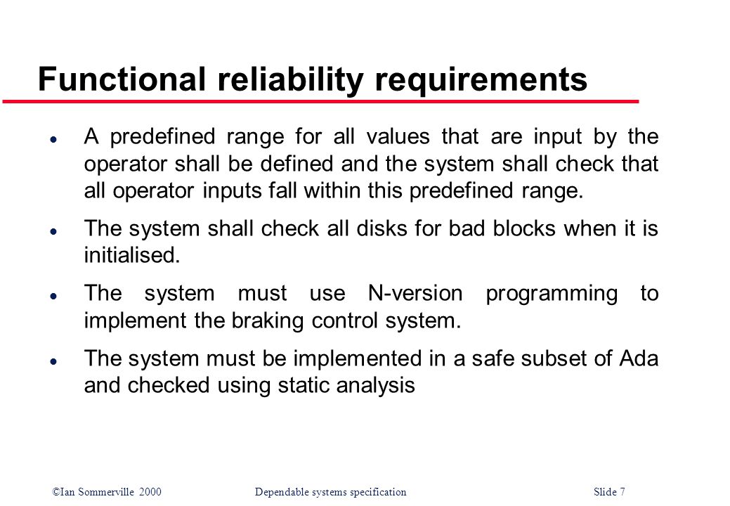 Functional reliability requirements
