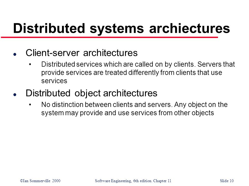Distributed systems archiectures