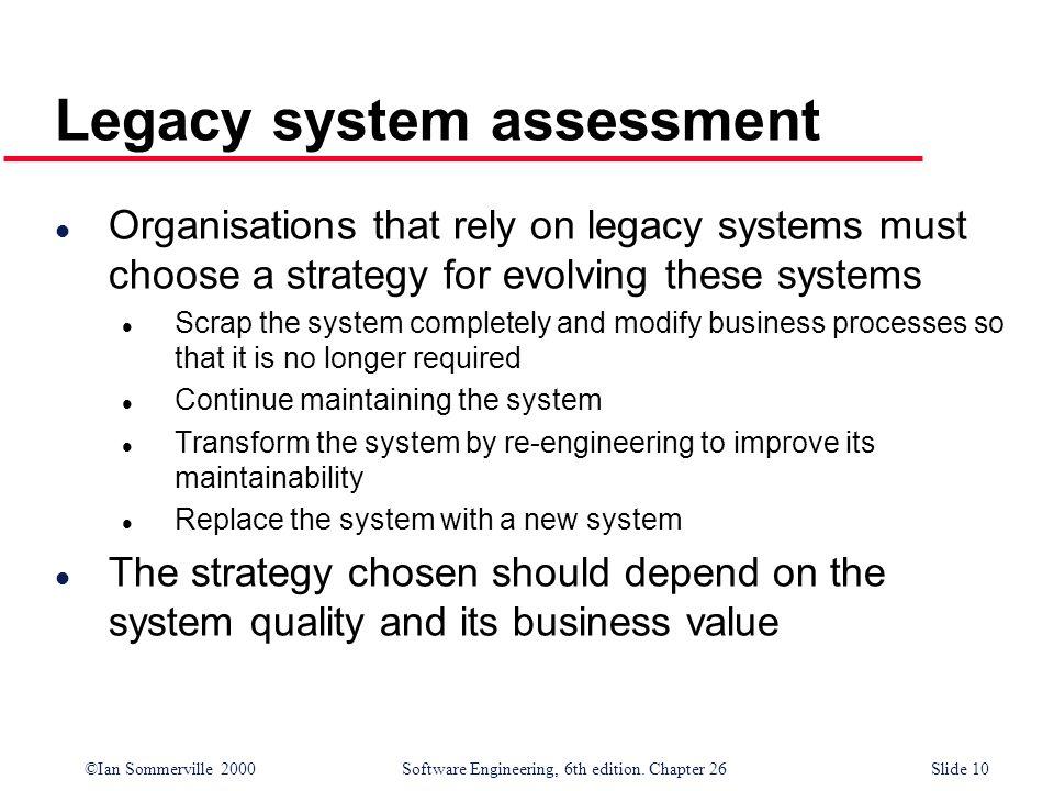 Legacy system assessment