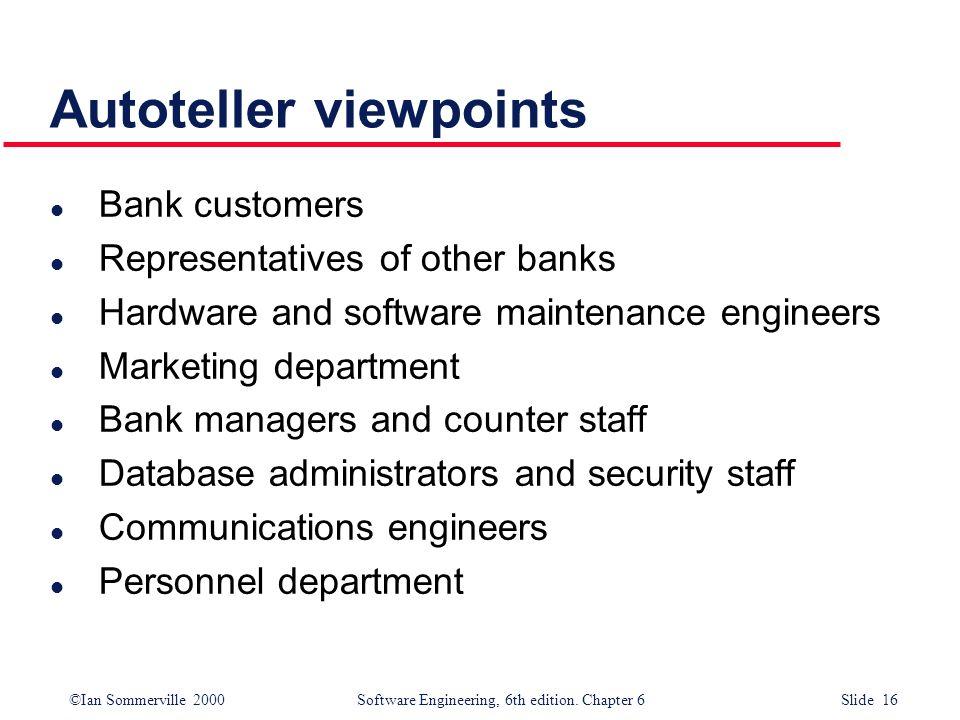Autoteller viewpoints
