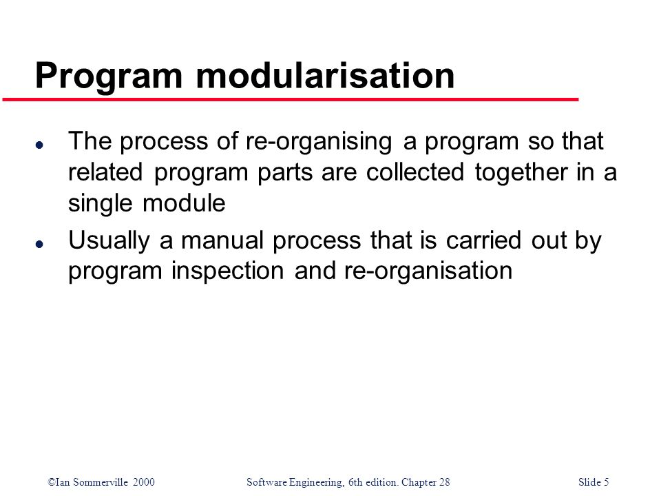Program modularisation