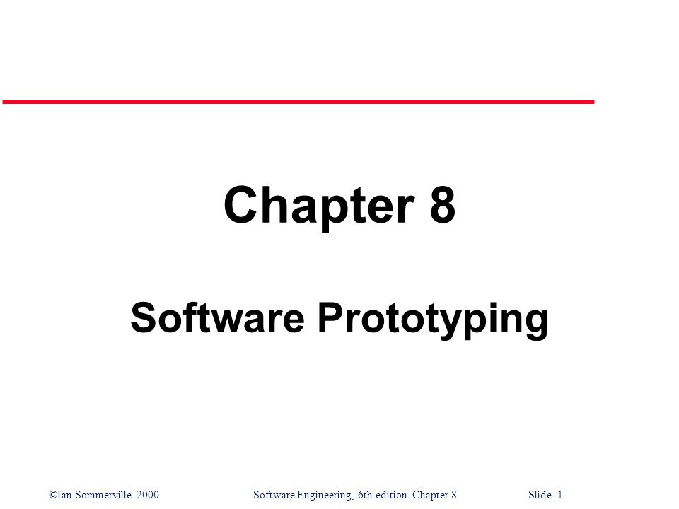 Chapter 8 Software Prototyping