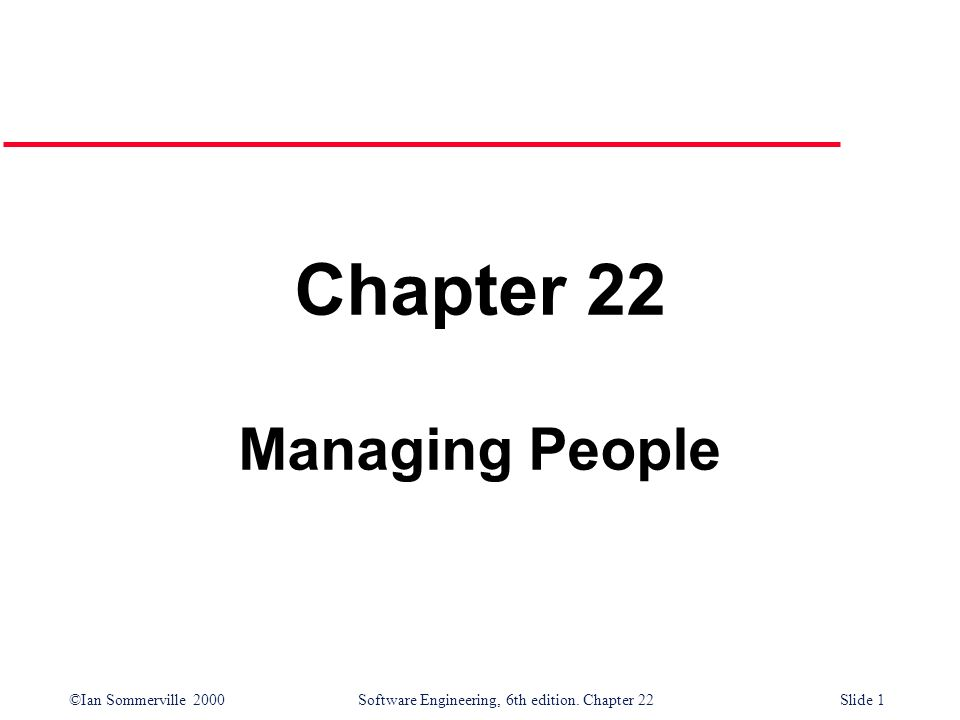 Chapter 22 Managing People