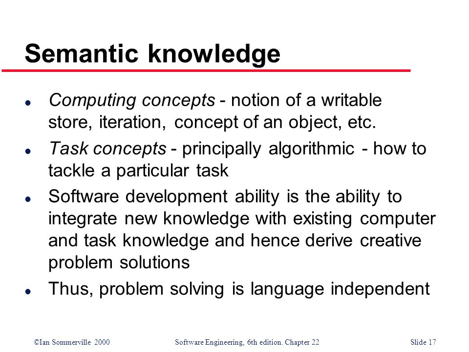 Semantic knowledge Computing concepts - notion of a writable store, iteration, concept of an object, etc.