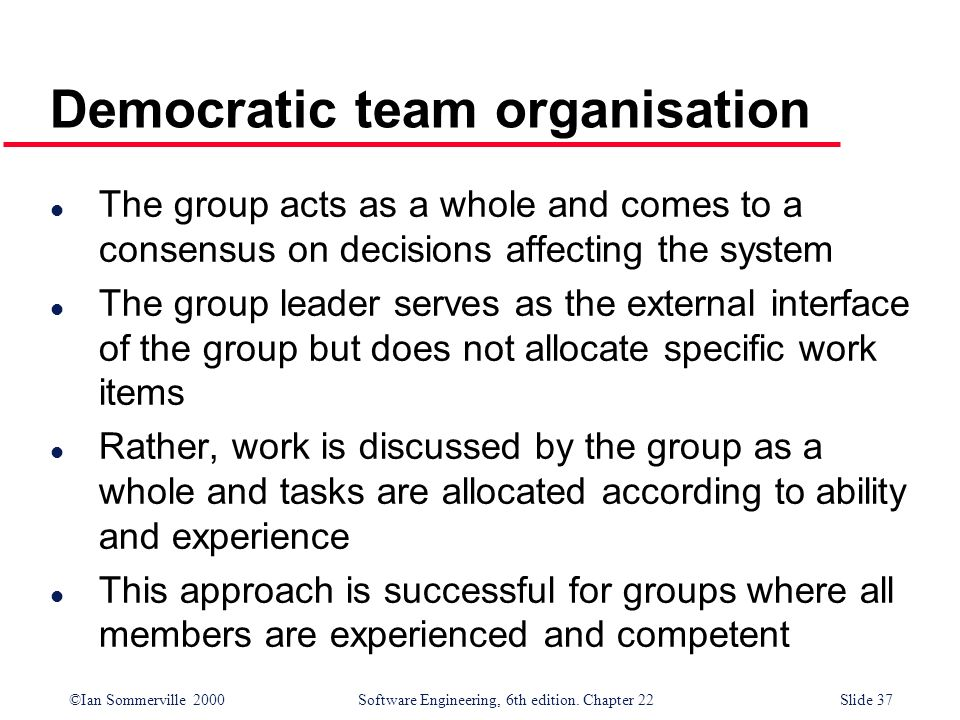 Democratic team organisation