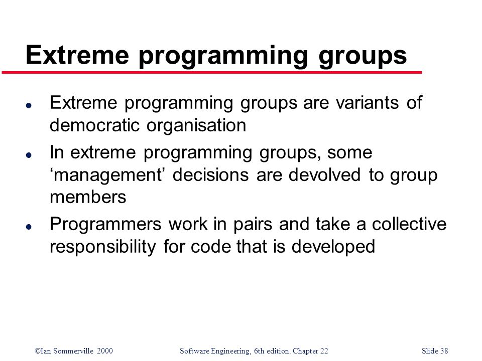 Extreme programming groups