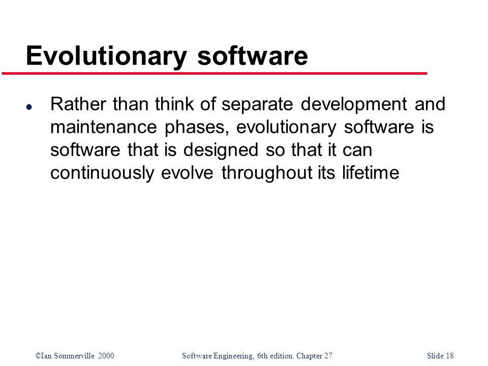 Evolutionary software