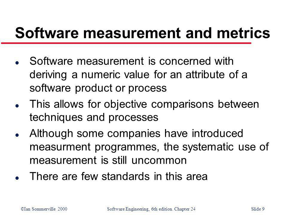 Software measurement and metrics