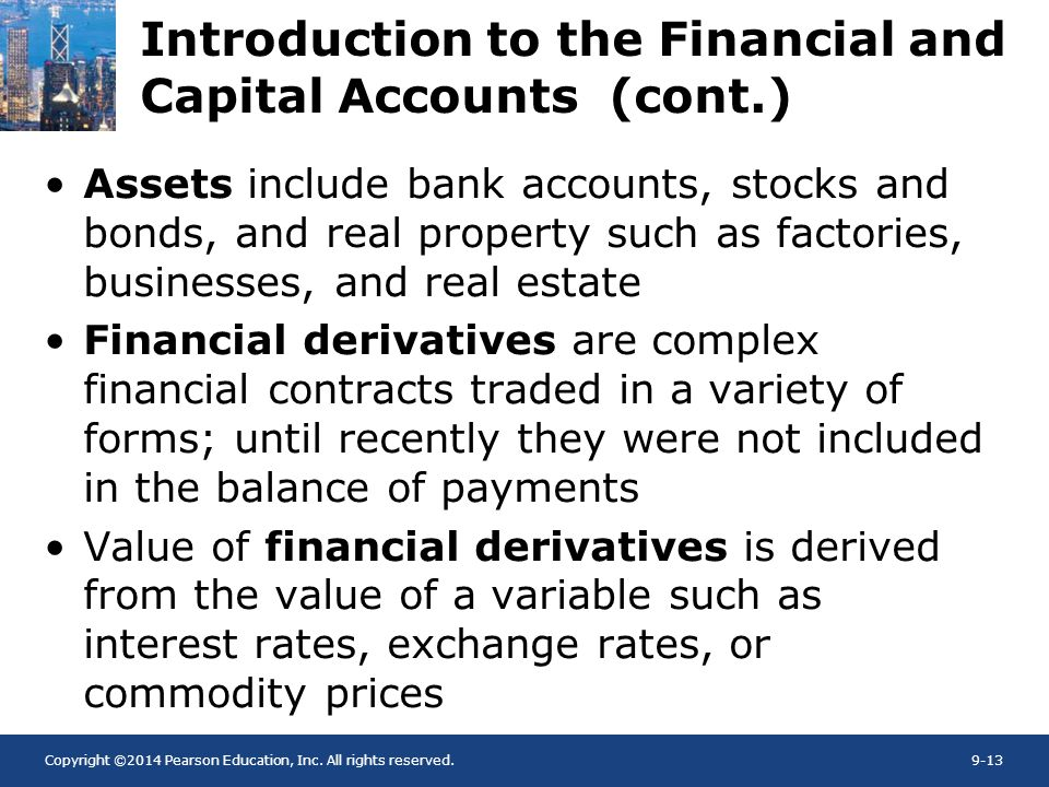 Introduction to the Financial and Capital Accounts (cont.)