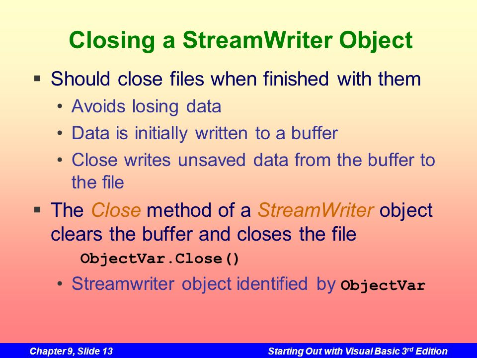 Closing a StreamWriter Object