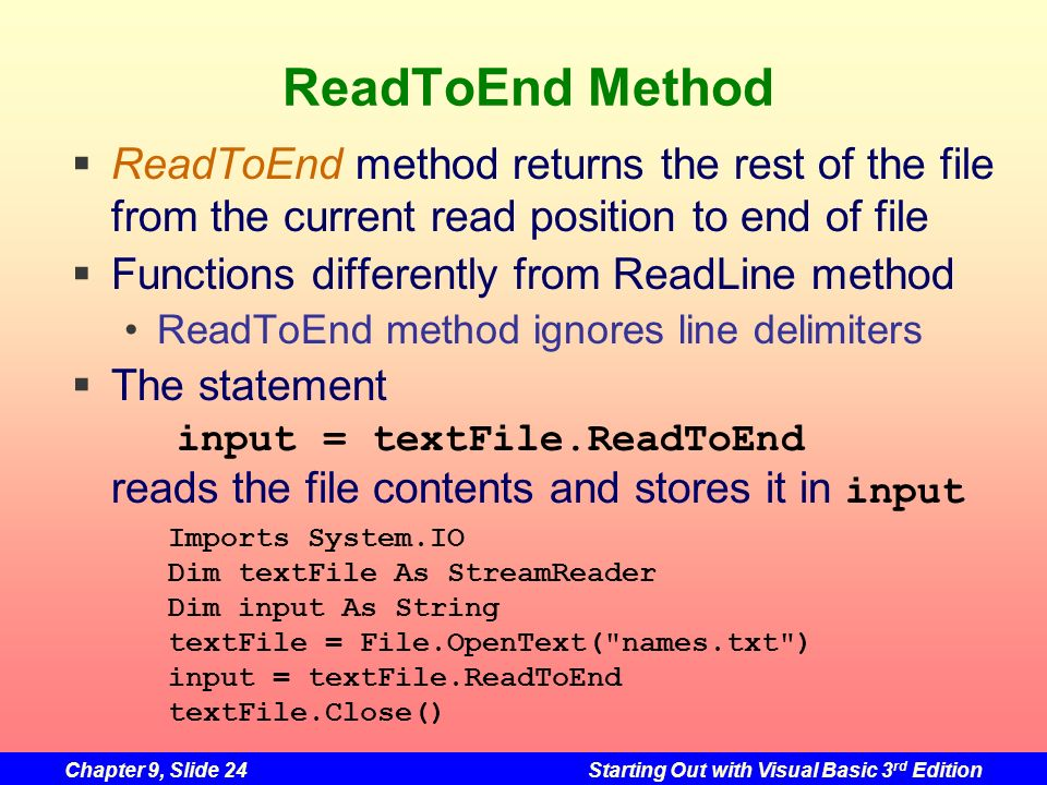 ReadToEnd Method ReadToEnd method returns the rest of the file from the current read position to end of file.