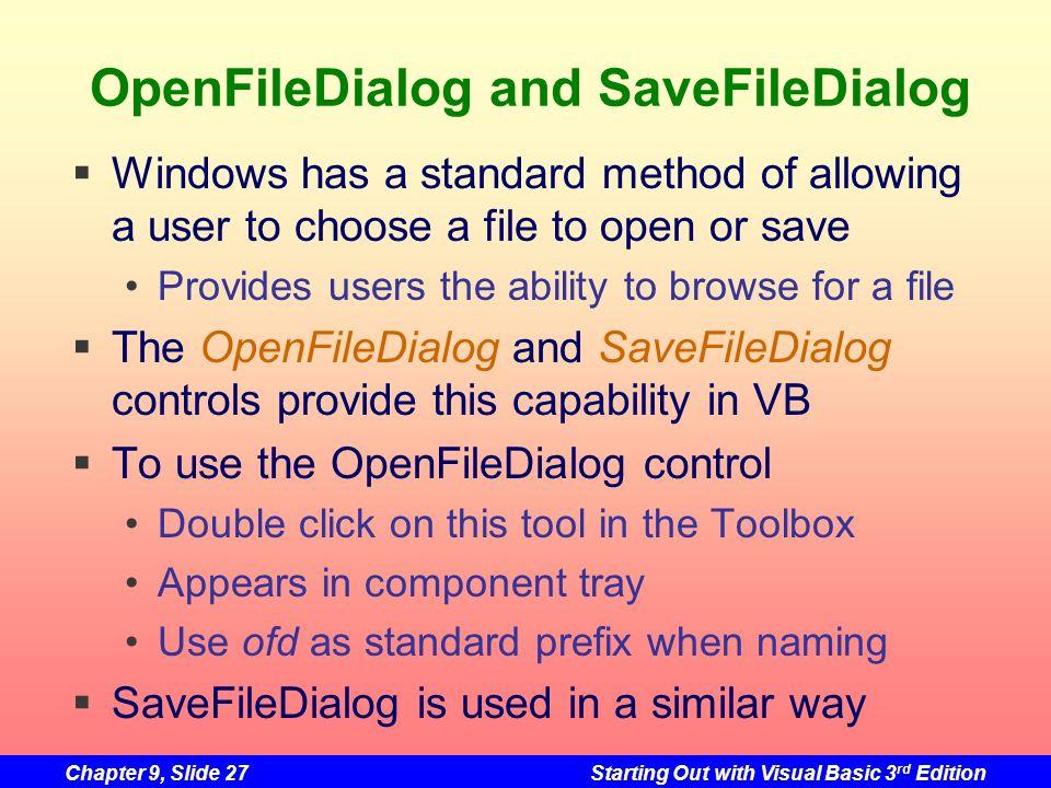 OpenFileDialog and SaveFileDialog