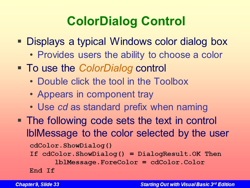 ColorDialog Control Displays a typical Windows color dialog box