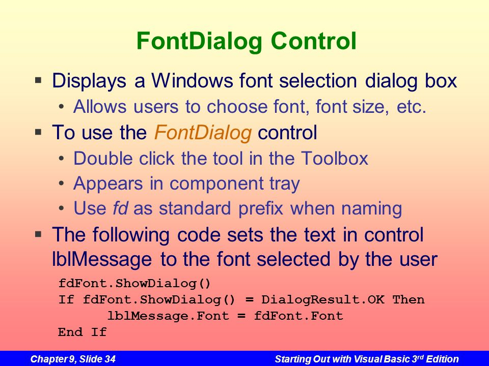 FontDialog Control Displays a Windows font selection dialog box