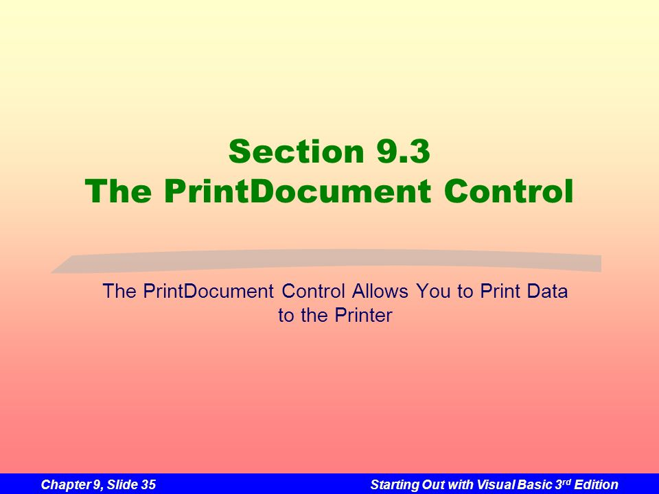 Section 9.3 The PrintDocument Control