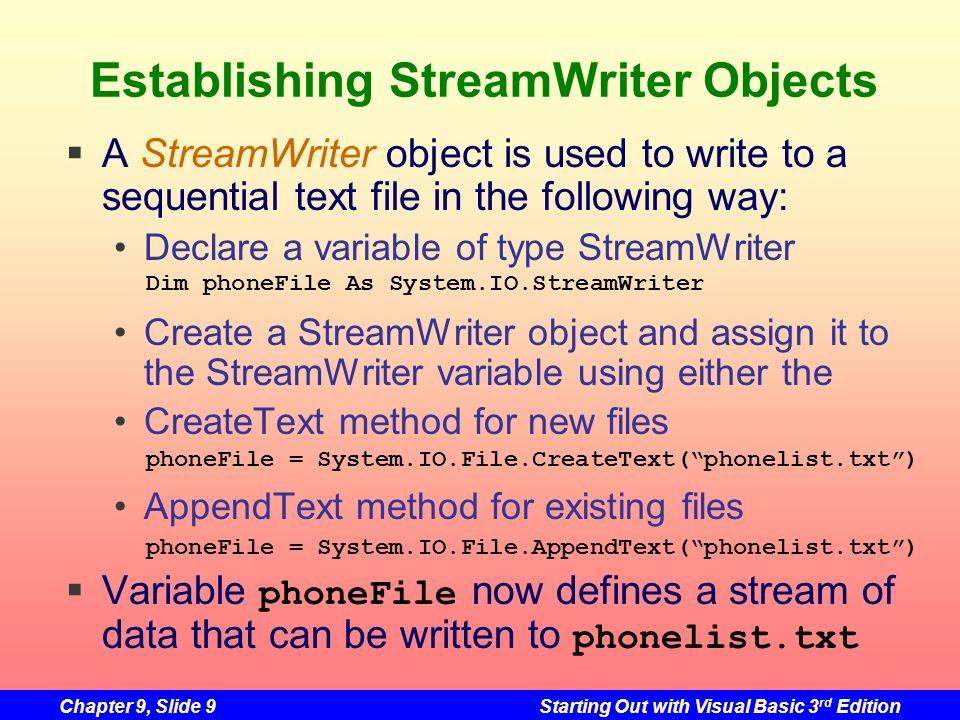Establishing StreamWriter Objects