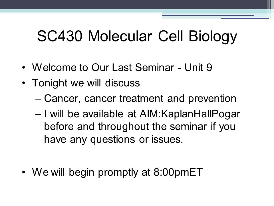 SC430 Molecular Cell Biology