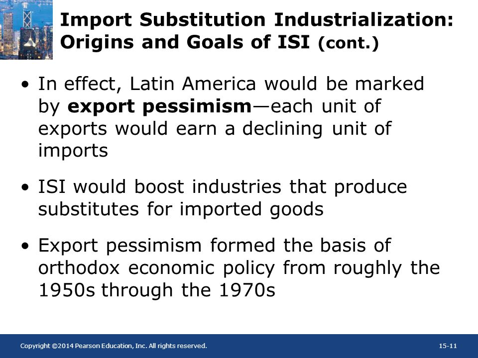 Import Substitution Industrialization: Origins and Goals of ISI (cont