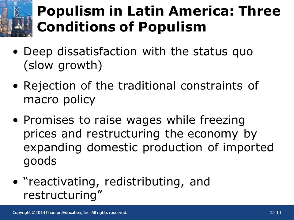 Populism in Latin America: Three Conditions of Populism